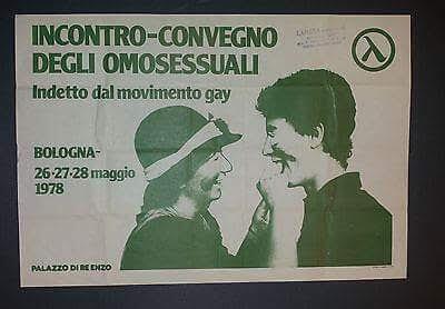 manifesto dell'incontro-convegno degli omosessuali, Bologna, Palazzo di Re Enzo, 26-27-28 giugno 1978.