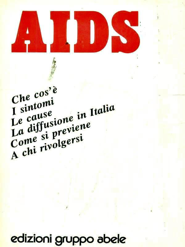 """Nel 1985 Giovanni Dall'Orto e Riccardo Ferracini curarono il saggio """"AIDS"""" per le Edizioni Gruppo Abele."""