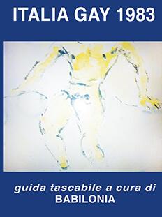La prima edizione della guida gay del 1983 con il disegno di FIlippo de Pisis.
