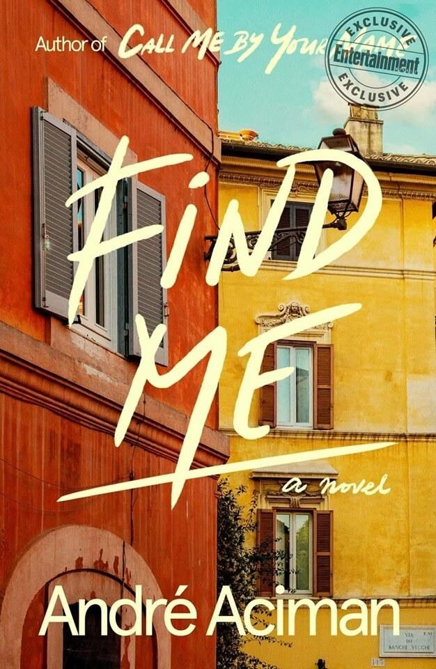 """""""Cercami"""" di André Aciman: la nostra recensione del sequel editoriale di """"Chiamami col tuo nome"""" (Find Me)"""