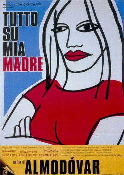Tutto Su Mia Madre locandina, di Pedro Almodovar