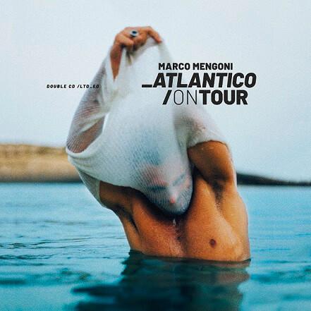 "Marco Mengoni ""Atlantico On Tour"" cover"