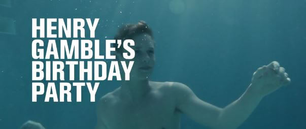 Henry_Gamble_Birthday_party_film_gay_cole_doman